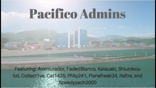 ROBLOX: Pacifico Admins (10k VIEWS! )