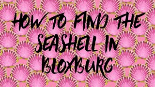 How to find the sea shell in ROBLOX Bloxburg (EASY) 🐚 🐚