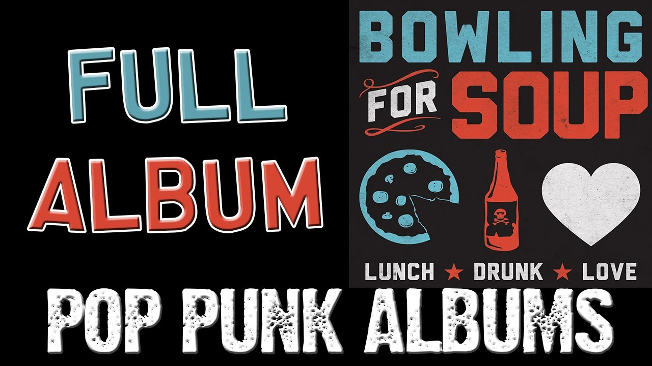 Bowling For Soup - Lunch Drunk Love (FULL ALBUM) - YouTube
