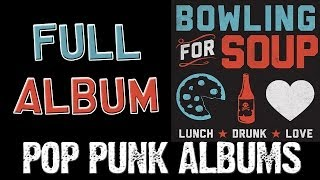 Bowling For Soup - Lunch Drunk Love (FULL ALBUM)