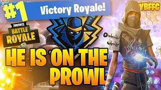 HE IS ON THE PROWL!  Ninja  #52 Fortnite on Your Best Friends Fortnite Channel