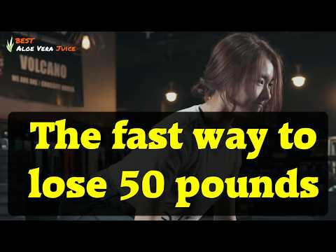 the-fast-way-to-lose-50-pounds
