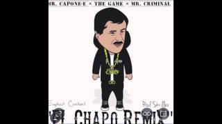 El Chapo G Mix The Game Mr Capone E Mr Criminal Produced By Skrillex Bangladesh