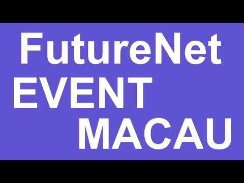 FutureNet Pre Launch Event Macau