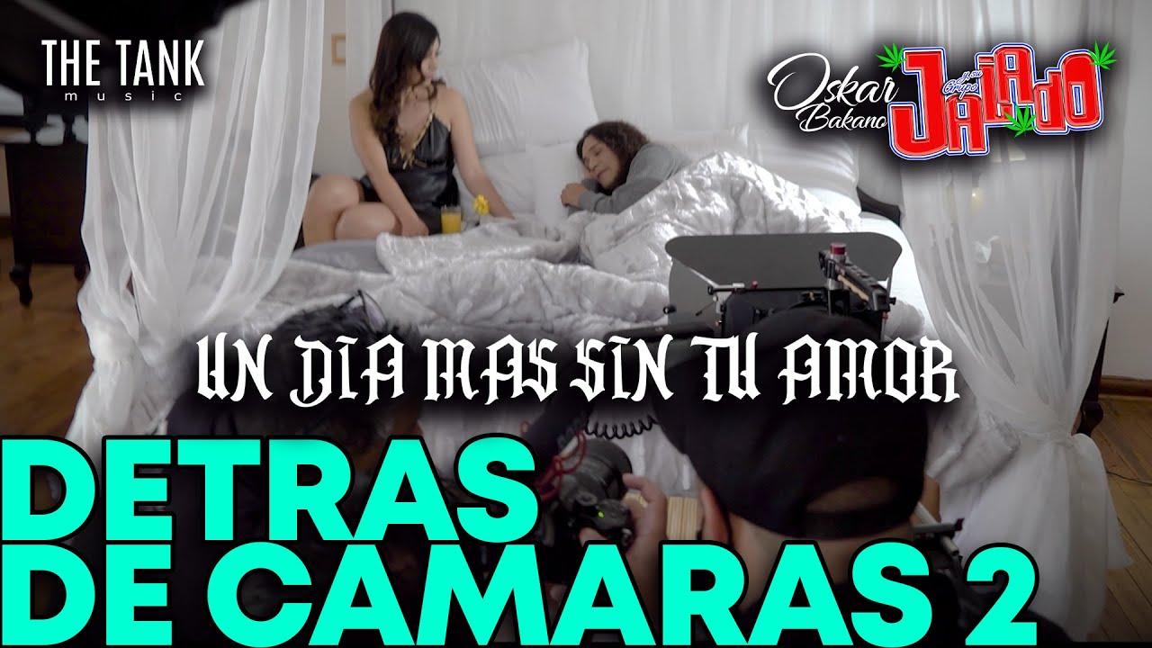 GRUPO JALADO - EL VLOG 069 detrás de cámaras del video oficial un día mas sin tu amor