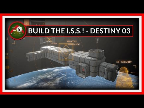 Building the ISS - PART 03 - Destiny Laboratory finished!