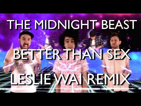 The Midnight Beast - Better Than Sex (Leslie Wai Remix)