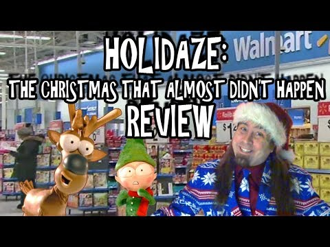 Holidaze: The Christmas That Almost Didn't Happen Review