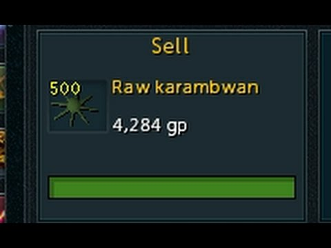 The karambwan problem (5k ea in RS3)
