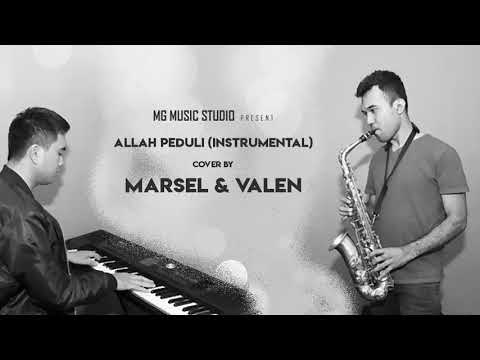 ALLAH PEDULI (Instrumental) Cover by Marsel feat. Valen