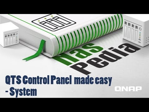 NASpedia Ep. 2:  QTS Control Panel made easy - System