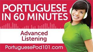Baixar 60 Minutes of Advanced Portuguese Listening Comprehension