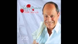 Souviens-toi des flon flon du bal - CHARLES DUMONT - Toute Ma Vie - 2013