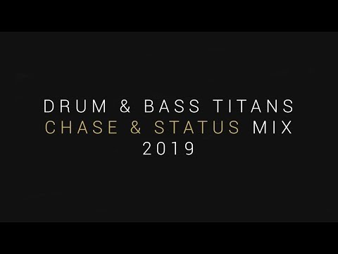 Drum & Bass Titans | Best Of: Chase & Status