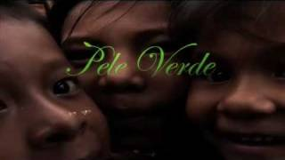 Pele Verde - Trailer