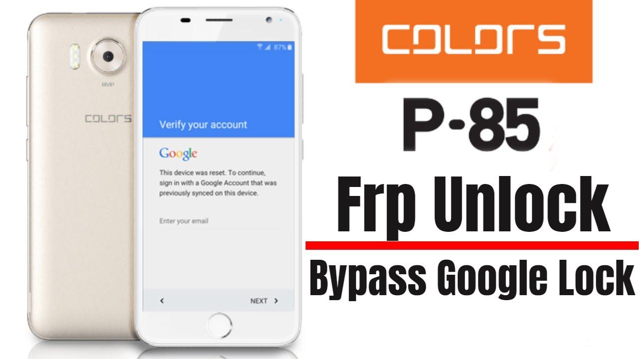Panasonic p85 nxt p85nxt bypass google frp - updated August 2019