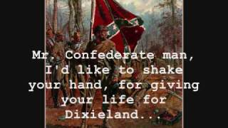 Mr. Confederate Man - Rebel Son (with lyrics)