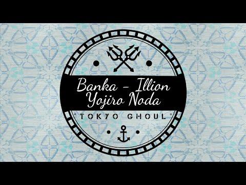 "BANKA illion[Yojiro Noda (RADWIMPS) ""Tokyo Ghoul"" lyrics"