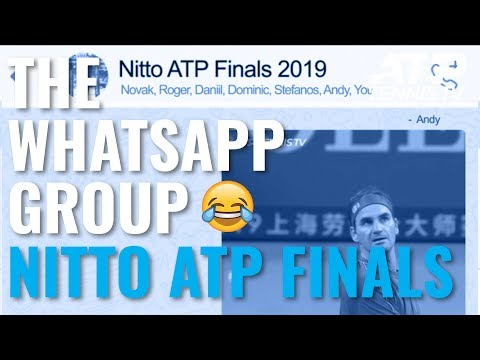 Nitto ATP Finals 2019: The WhatsApp Group 😏