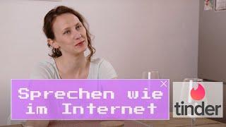 Sprechen wie im Internet: Tinder (Folge 10)