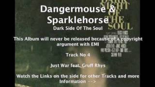 Dangermouse & Sparklehorse feat. Gruff Rhys and James Mercer - Just War