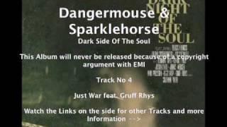 Dangermouse & Sparklehorse feat. Gruff Rhys and James Mercer - Just War