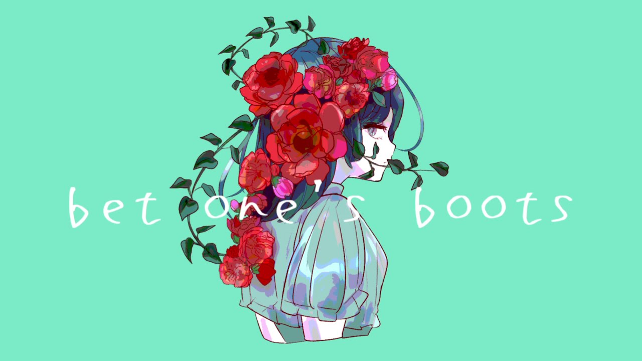 bet one's boots feat.初音ミク