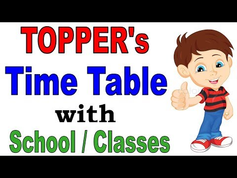 Toppers Time table for study with School / College / Classes