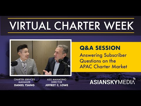 [Virtual Charter Week] Q&A on the Asia-Pacific Business Jet Charter Market