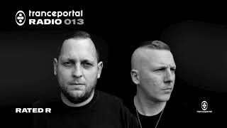 Tranceportal Radio 013 - Rated R