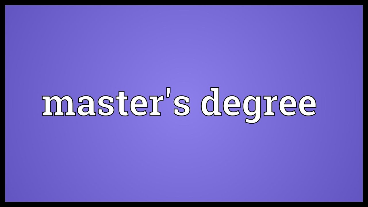 Ma degree meaning