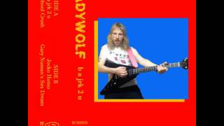 Video LADYWOLF - b a jrk 2 u TAPE download MP3, 3GP, MP4, WEBM, AVI, FLV November 2017