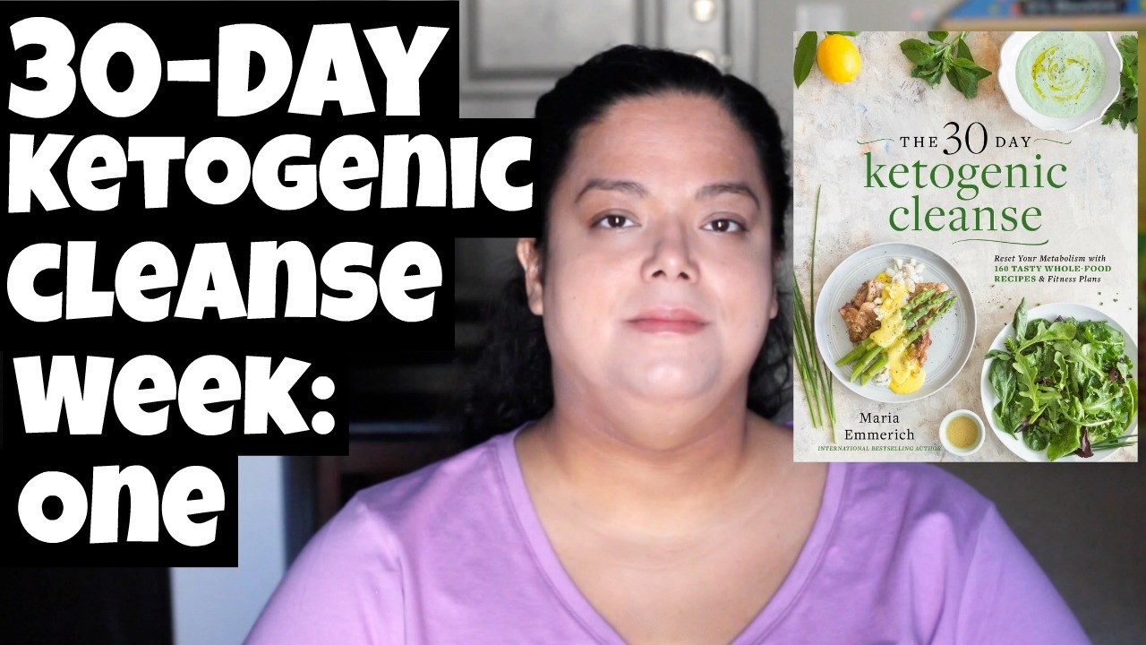 Week 1 on the 30 Day Ketogenic Cleanse - YouTube