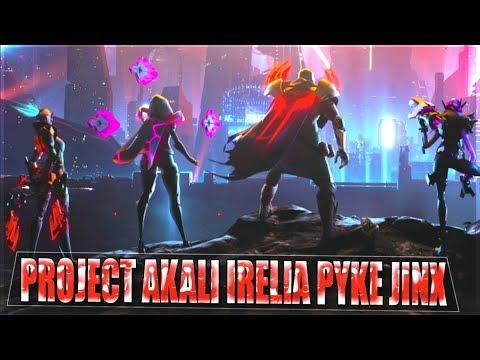 ALL NEW PROJECT SKINS 2019 TEASER - Project AKALI IRELIA PYKE JINX WARWICK  - League of Legends