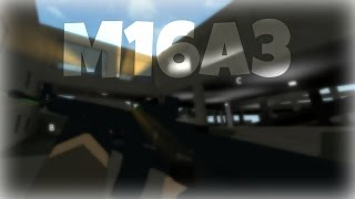 NEW M16A3 GAMEPLAY (71-9) | ROBLOX Phantom Forces [BETA]