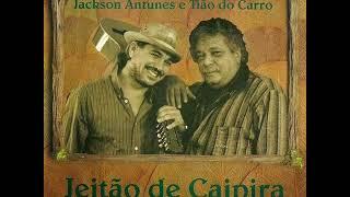 Jackson Antunes & Tião do Carro - Francisco De Assis