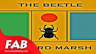 The Beetle Full Audiobook by Richard MARSH by Horror & Supernatural Fiction