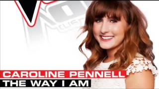 The way i am - Caroline Pennell the voice