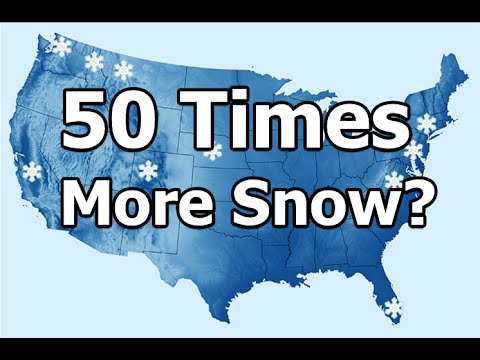 50 Times More Snow Than Last Winter Forecast by Meteorologists?