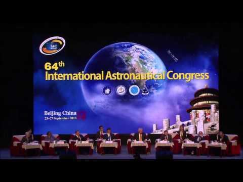 "IAC 2013 Beijing - Plenary 1, ""Heads of Agencies""."