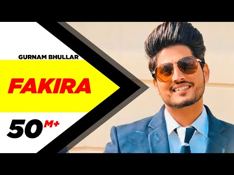 Fakira (Full Video) | Qismat | Ammy Virk | Sargun Mehta | Gurnam Bhullar | Jaani | B Praak