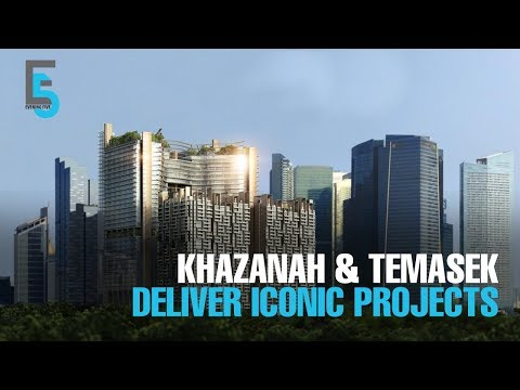 EVENING 5: Khazanah, Temasek deliver iconic joint projects