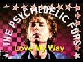 Capture de la vidéo The Psychedelic Furs - Love My Way