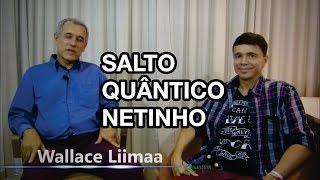 TV Saúde Quantum 006: O Salto Quântico do cantor Netinho (Entrevista Exclusiva) | Wallace Liimaa