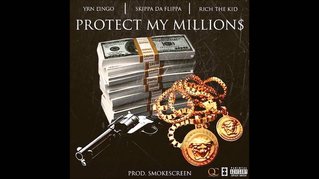 Download YRN Lingo Feat. Skippa Da Flippa x Rich The Kid - Protect My Millions (Prod. Smokescreen)
