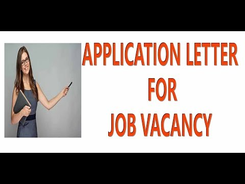 Application Letter For A Job Vacancy || Job Application Letter