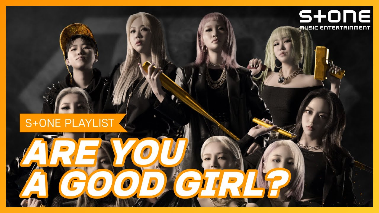 [Stone Music PLAYLIST] 우젤멋 언니들 GOOD GIRL PLAYLIST 에일리, 예은 (CLC), 전지우, 제이미, 치타, 효연, 슬릭, YUNHWAY