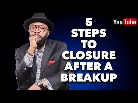 5 STEPS TO GETTING CLOSURE AFTER A BROKEN RELATIONSHIP  Closure is an inside job