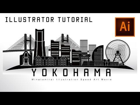 横浜みなとみらいのシルエット アートビデオ/ Yokohama Landmark Architecture Silhouette Art Movie(Illustrator Tutorial)