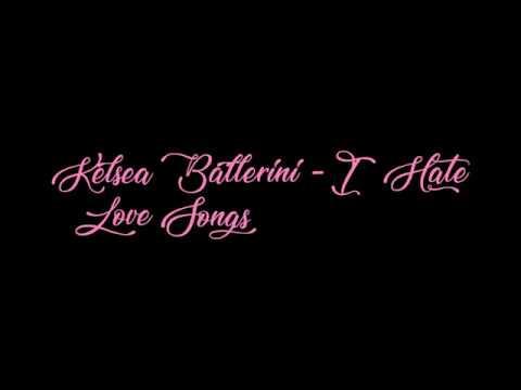Kelsea Ballerini - I Hate Love Songs [Lyric Video]
